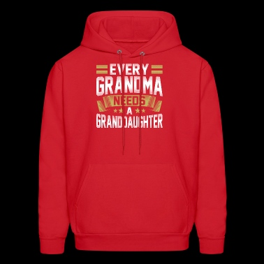 every grandma needs a granddaughter - Men's Hoodie