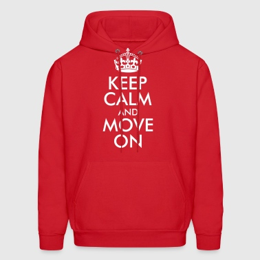 Keep Calm and Move On - Men's Hoodie
