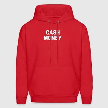 Cash money - Men's Hoodie