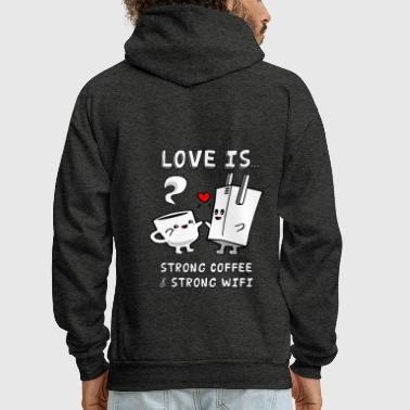 Strong Coffee and Strong WiFi - Men's Hoodie