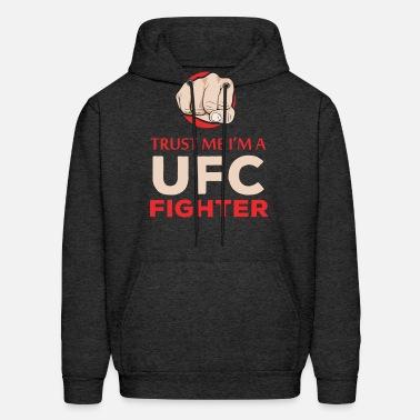 871d57c7279 UFC fighters - Trust me I m a UFC fighter Men s Premium T-Shirt ...