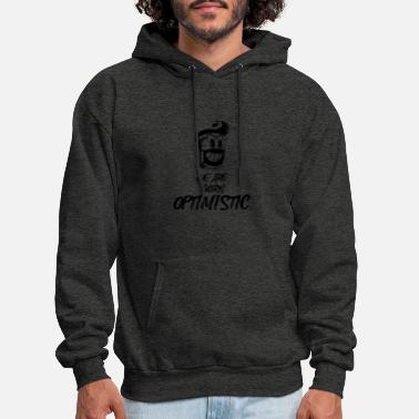Philosophy We Are Born Optimistic - Men's Hoodie