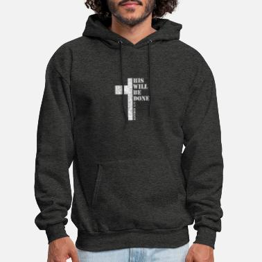 Bible His Will Be Done bible verse - Men's Hoodie