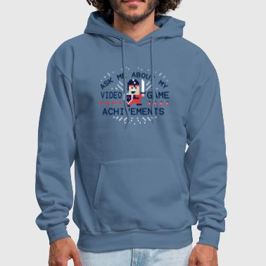 Ask Me About My Video Game Achievements - Men's Hoodie