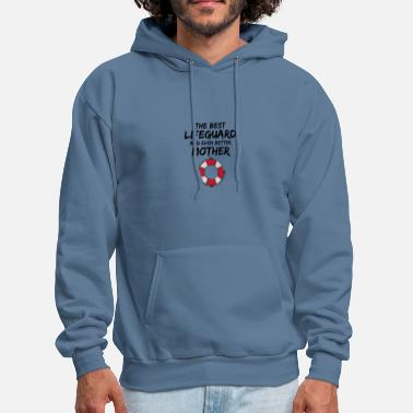 0eb94f4b328 Lifeguard Lifeguard Mom Best Ever Funny Gift Idea - Men  39 s Hoodie. Men s  Hoodie