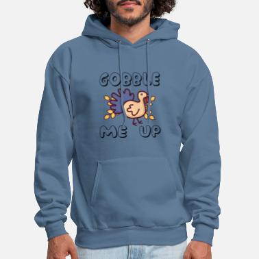 Gobble Me Up - Thanksgiving - Men's Hoodie