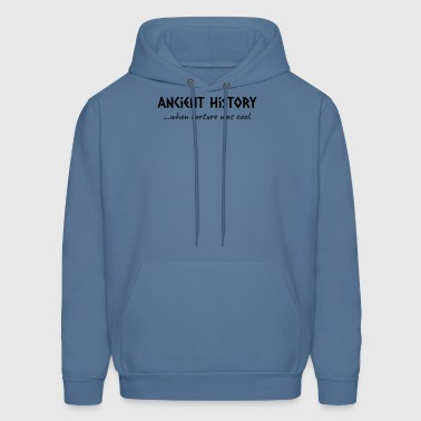 Ancient History When Torture Was Cool - Men's Hoodie
