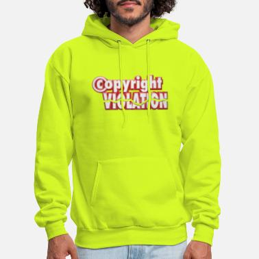 Violation Copyright Violation - Men's Hoodie