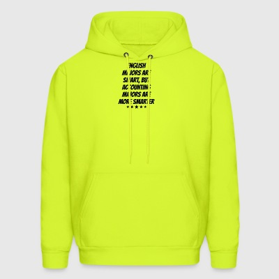 Accounting Majors Are More Smarter - Men's Hoodie