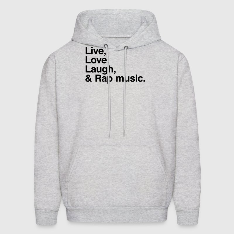 Live , love , laugh and rap music - Men's Hoodie