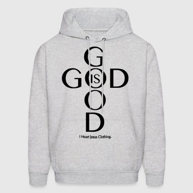 God Is Good - Men's Hoodie