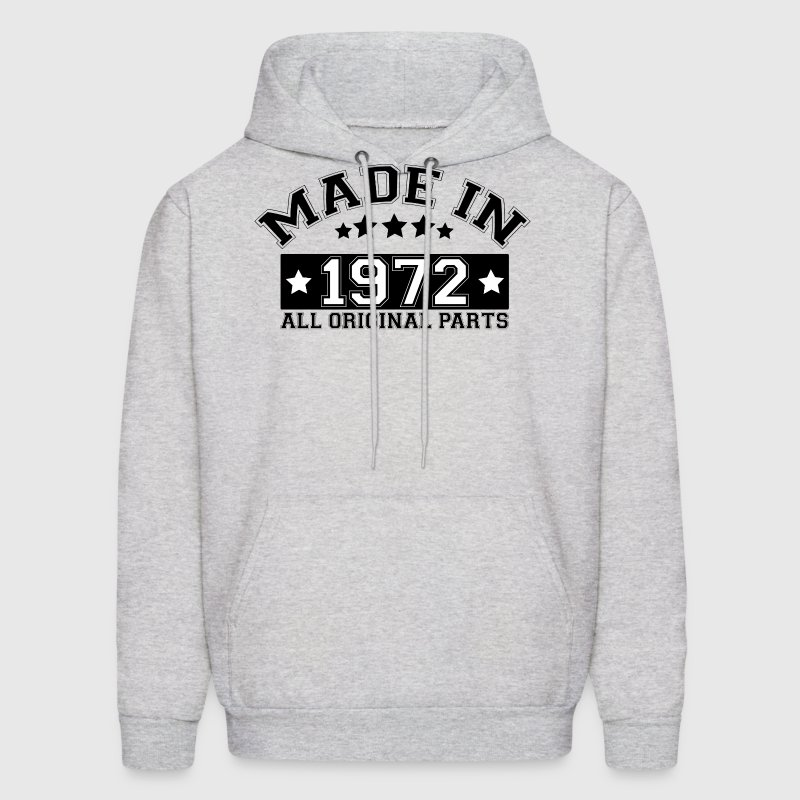 MADE IN 1972 ALL ORIGINAL PARTS - Men's Hoodie