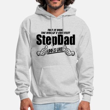 Stepdad Worlds Greatest StepDad Looks Like - Men's Hoodie