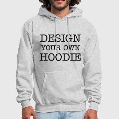 Women's Design your own Hoodie - Men's Hoodie