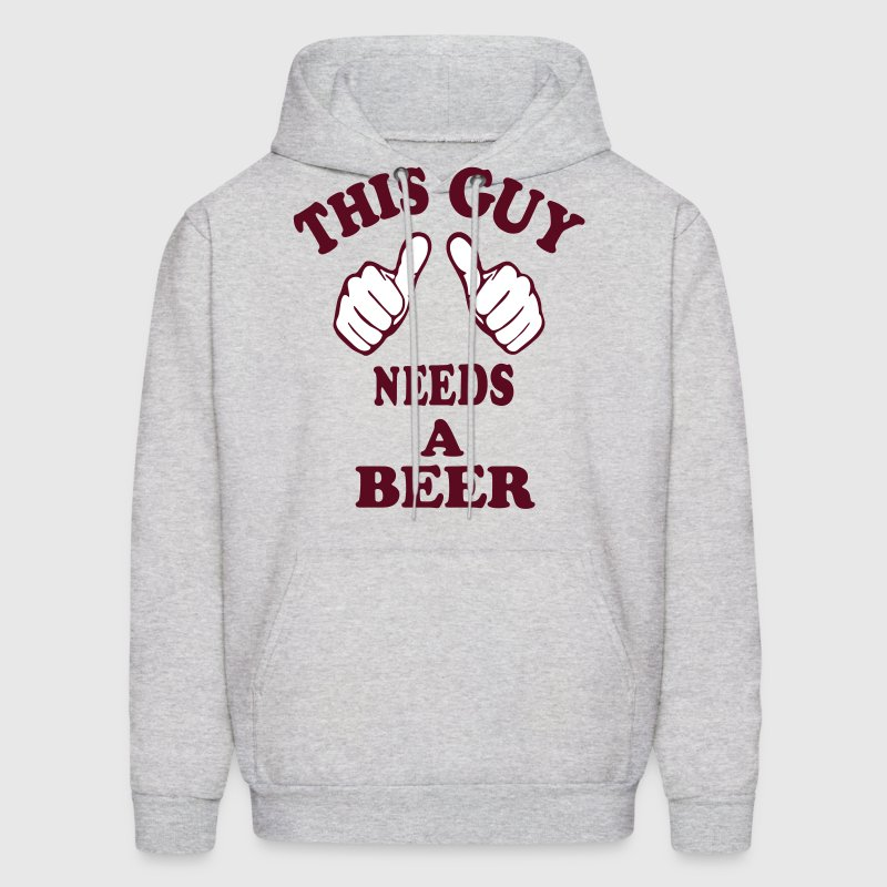 THIS GUY NEEDS A BEER - Men's Hoodie
