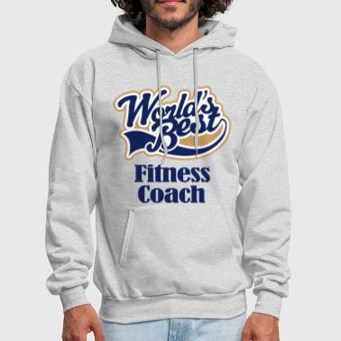 Coach Fitness Coach (Worlds Best) - Men's Hoodie