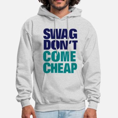 Swag SWAG DON'T COME CHEAP - Men's Hoodie
