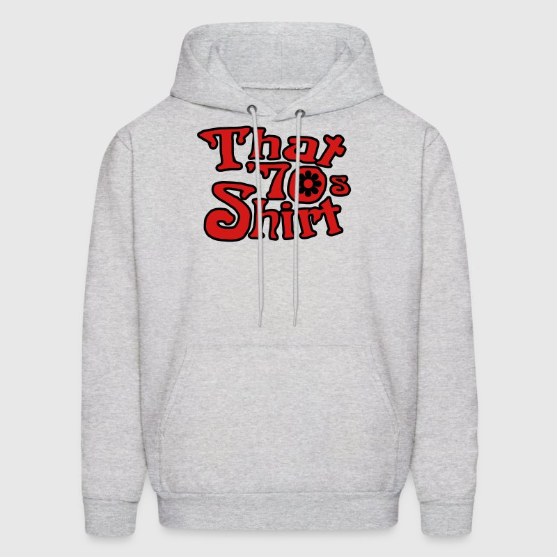 That 70's T-shirt, That '70s Show - Men's Hoodie