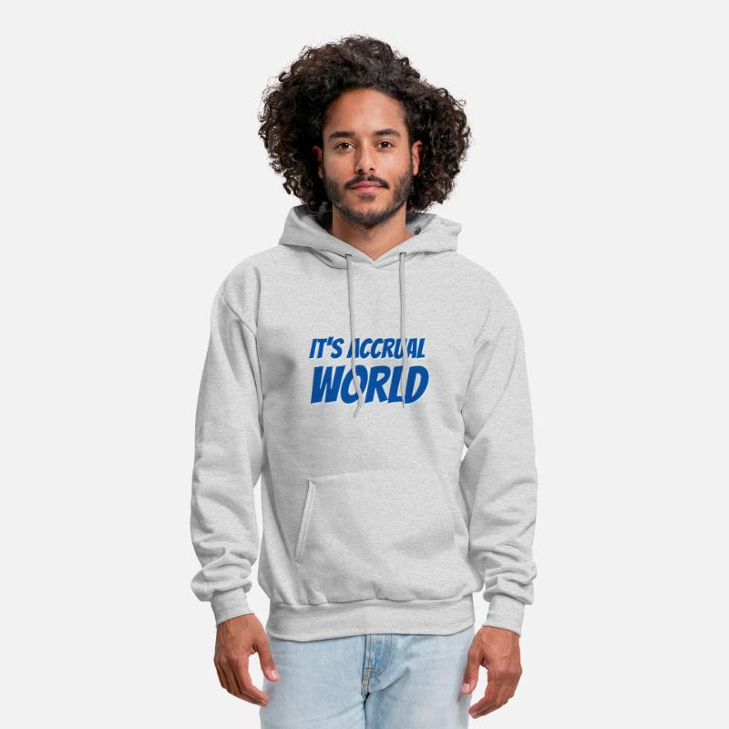 Accountant Hoodies & Sweatshirts - It's Accrual World - Men's Hoodie ash