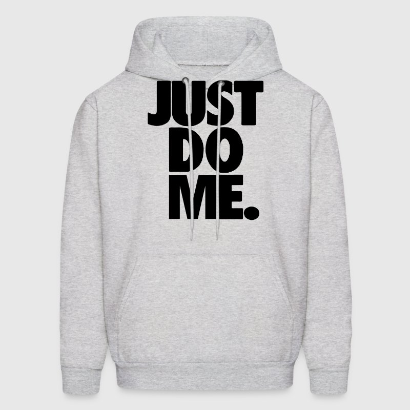 JUST DO ME - Men's Hoodie