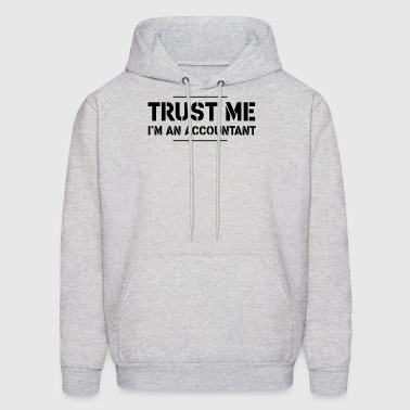 Trust Me, I'm an Accountant - Men's Hoodie