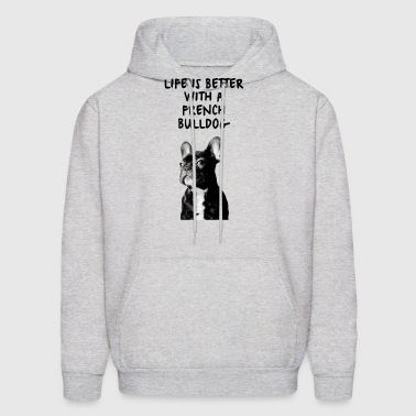 Life is better with a French Bulldog - Men's Hoodie