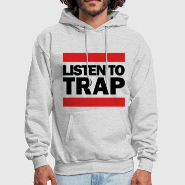 Listen To Trap Black Logo - Men's Hoodie