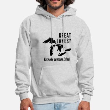 Ontario Great Lakes - More like awesome lakes! Funny gift - Men's Hoodie