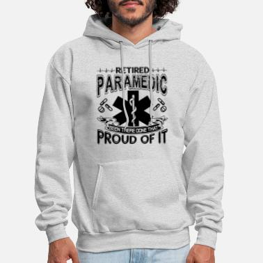Paramedic Proud Retired Paramedic - Men's Hoodie