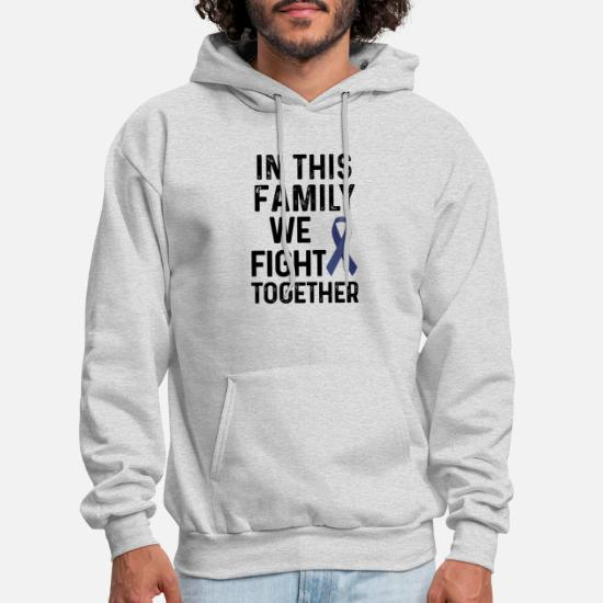 Colon Cancer Shirt In This Family Colon Cancer Men S Hoodie Spreadshirt