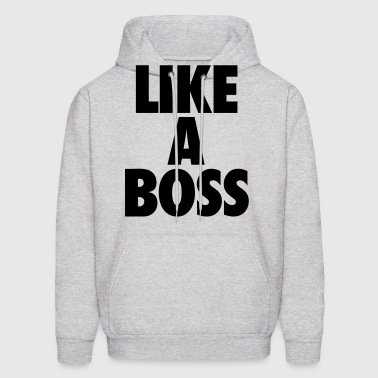 Like A Boss - Men's Hoodie