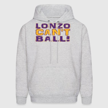 Lonzo Can't Ball - Men's Hoodie