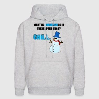 What do snowmen do in their spare time? Chill. - Men's Hoodie