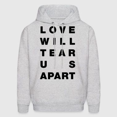 Love Will Tear Us Apart - Men's Hoodie