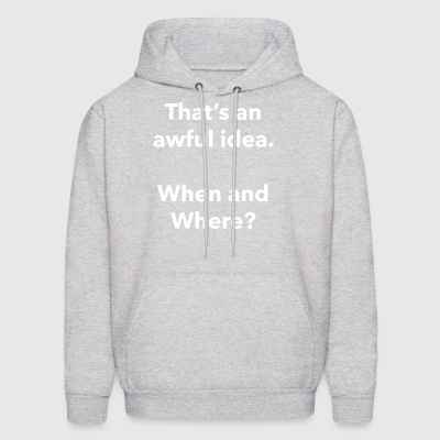 Awful Idea - Men's Hoodie