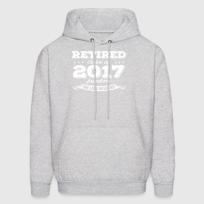 Retired 2017 Shirt Funny Retirement Gift T Shirt - Men's Hoodie