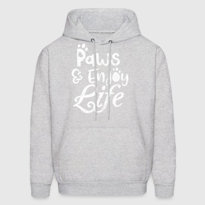 Paws and enjoy life - Shirt as gift for pet owner - Men's Hoodie