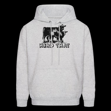 I Herd That T-Shirt for Cattle Cow Farmer Rancher - Men's Hoodie