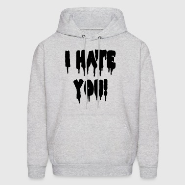 i hate you - Men's Hoodie