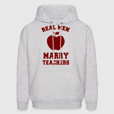 Real men marry teachers - Men's Hoodie