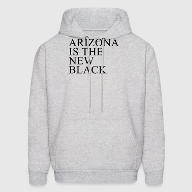 Arizona Is The New Black - Men's Hoodie
