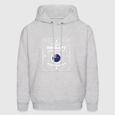 DON T NEED THERAPIE WANT GO AUSTRALIA - Men's Hoodie