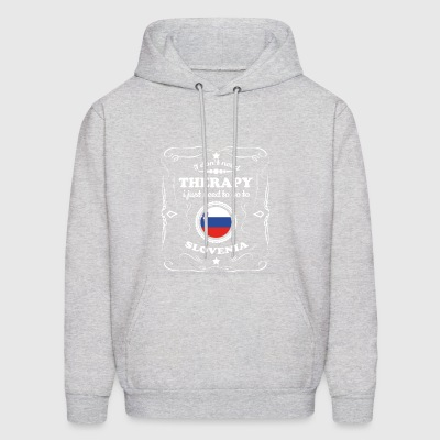 DON T NEED THERAPIE WANT GO SLOVENIA - Men's Hoodie