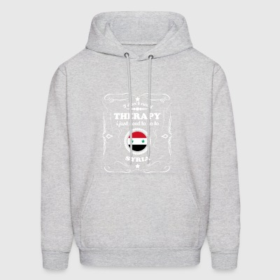 DON T NEED THERAPIE WANT GO SYRIA - Men's Hoodie