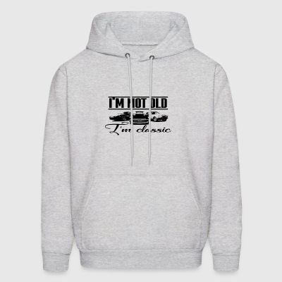 I'm Not Old I'm Classic - Men's Hoodie