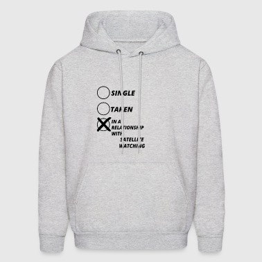 relationship single taken SATELLITE WATCHING - Men's Hoodie