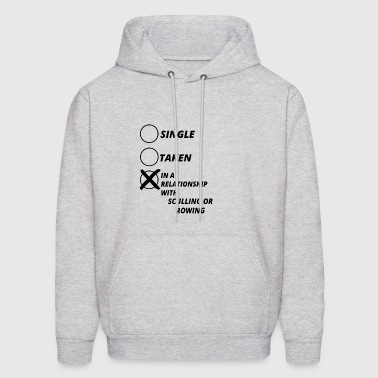 relationship single taken SCULLING OR ROWING - Men's Hoodie