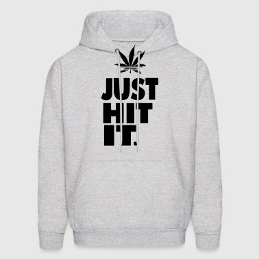 JUST HIT IT. - Men's Hoodie