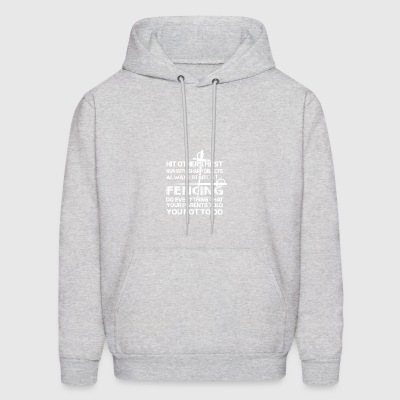 Fencing Do Everything Parents Told You Not Do - Men's Hoodie