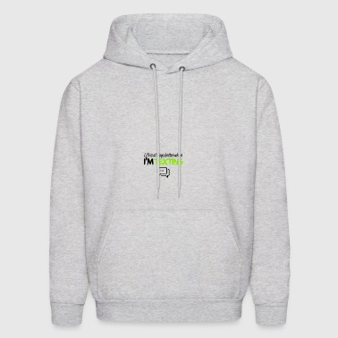 Life is always better when I am texting - Men's Hoodie